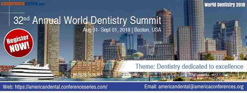 32nd Annual World Dentistry Summit in Boston on 31 Aug