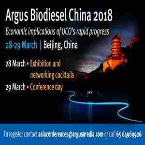 Argus Biodiesel China 2018 in Beijing on 28 Mar