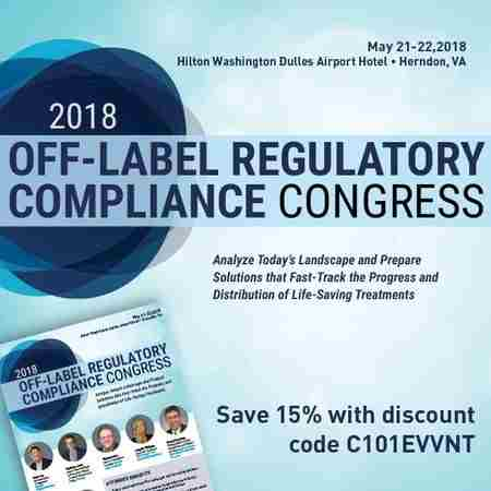 2018 Off-Label Regulatory Compliance Congress in Herndon, VA on 21 May