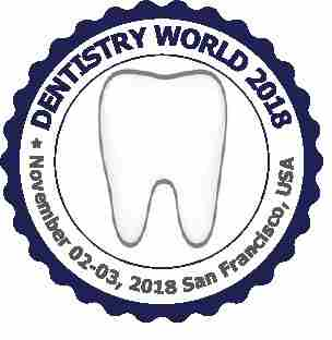 23rd American World Dentistry Congress in San Francisco on 02 November 2018