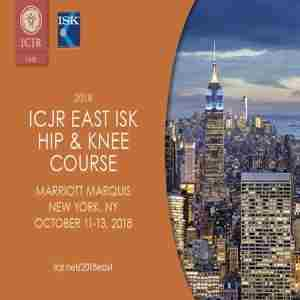 2018 ICJR East ISK Hip and Knee Course in New York on 11 Oct