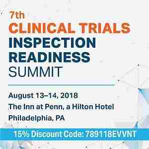 7th Clinical Trials Inspection Readiness Summit in Philadelphia on 13 Aug