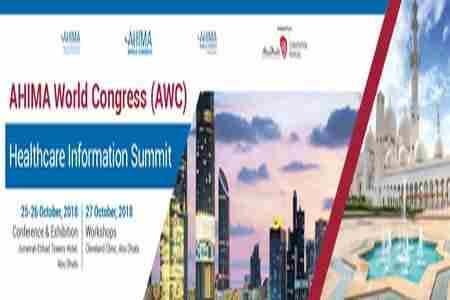 AHIMA World Congress (AWC) Healthcare Information Summit in Abu Dhabi on 25 Oct