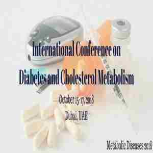 International Conference on  Diabetes and Cholesterol Metabolism in Dubai on 15 Oct
