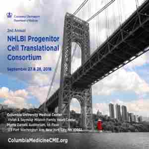2nd Annual Progenitor Cell Translational Consortium (NHLBI), New York 2018 in New York on 27 Sep