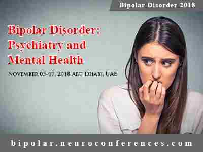 International Conference on Bipolar Disorder: Psychiatry and Mental Health in Abu Dhabi on 5 Nov