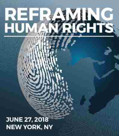 Reframing Human Rights Conference, New York June 2018 in New York on 27 Jun