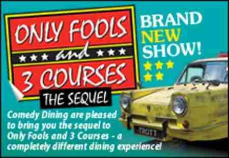 Only Fools and 3 Courses The Sequel Comedy Night with Dinner Lichfield in Staffordshire on 12 October 2018