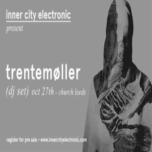 inner city electronic presents Trentemoller at Church, Leeds in West Yorkshire on 27 October 2018