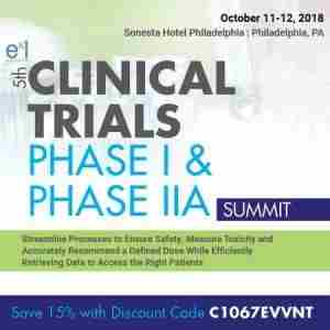 5th Clinical Trials Phase I and Phase IIA Summit in Philadelphia on 11 Oct