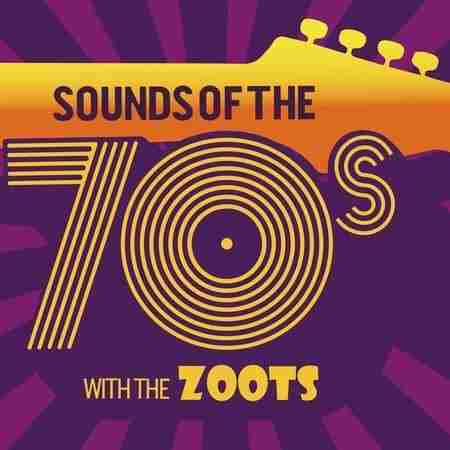 Sounds of the 70s show by The Zoots at Stamford Corn Exchange Fri 22nd Feb in Lincolnshire on 22 February 2019