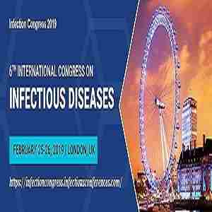 6th International Congress On Infectious Diseases In London 25 February 2019