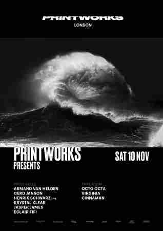 PW18: Printworks Presents in Greater London on 10 Nov