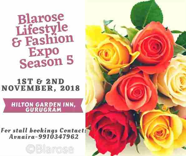 Blarose Lifestyle and fashion Expo - Season 5 in Gurugram on 1 Nov
