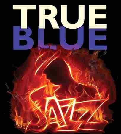 6th Annual True Blue Jazz Festival in Rehoboth Beach. Oct. 10th - 14th. in Rehoboth Beach on 10 Oct