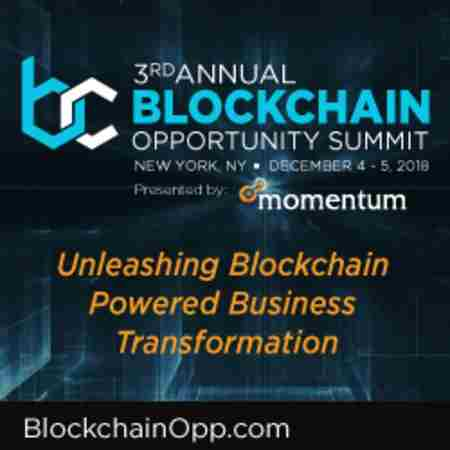 3rd Annual Blockchain Opportunity Summit ○ New York City ○ Dec. 4 - 5, 2018 in New York on Tuesday, December 4, 2018