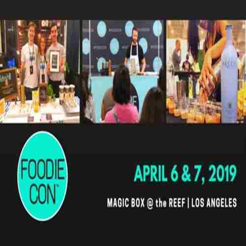Foodie Con 2019 in Los Angeles on 6 Apr