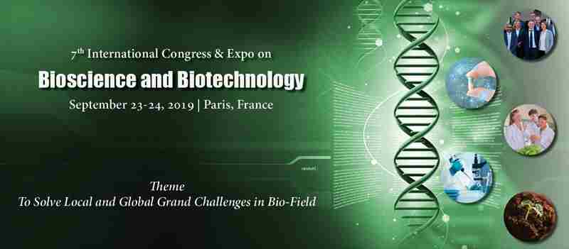 7th International Congress and Expo on Bioscience and Biotechnology in Paris on Monday, September 23, 2019