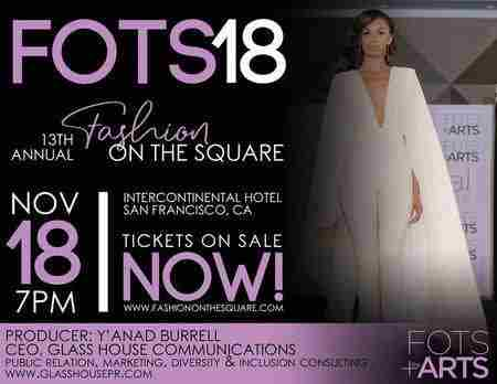13th Annual Fashion On The Square | It's A Lifestyle! in San Francisco on 18 Nov