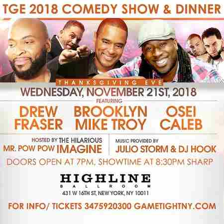 Highline Ballroom Thanksgiving Eve Comedy Show & Dinner 2018 in New York on 21 Nov