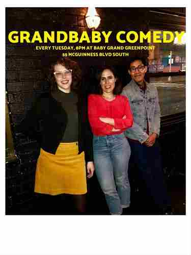 Grandbaby Comedy in Brooklyn on 27 Nov