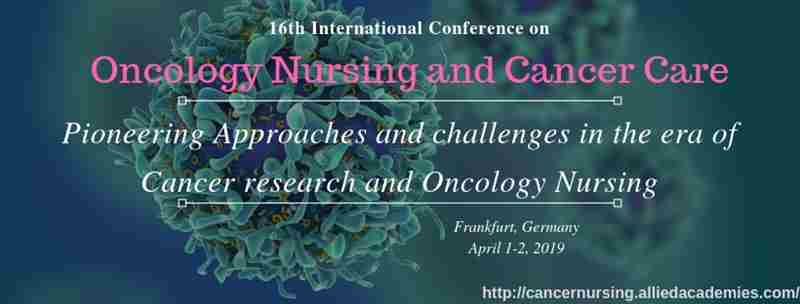 16th International Congress on Oncology Nursing and Cancer Care in Frankfurt on 01 April 2019