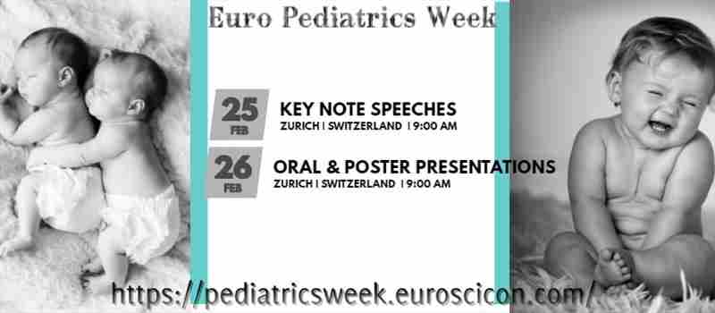 8th International Conference on Euro Pediatrics Week in zurich on Monday, February 25, 2019