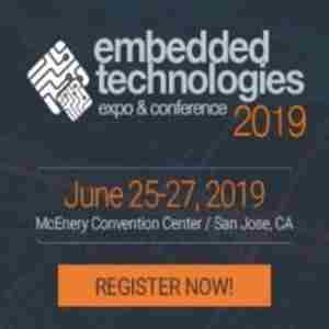 Embedded Technologies Expo and Conference in San Jose on 25 Jun