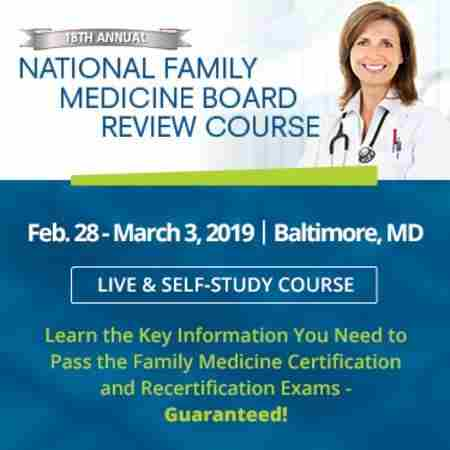 National Family Medicine Board Review 2019 in Baltimore on 28 Feb