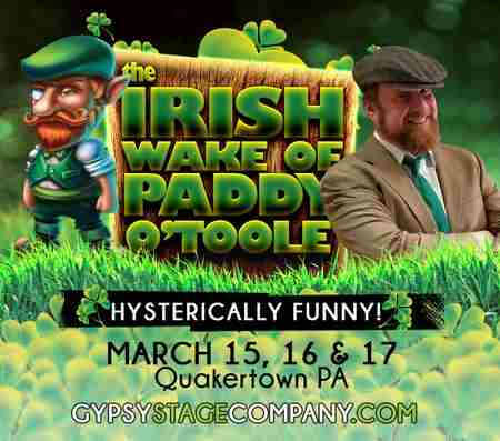 The Irish Wake of Patty O'Toole in Quakertown on 15 Mar