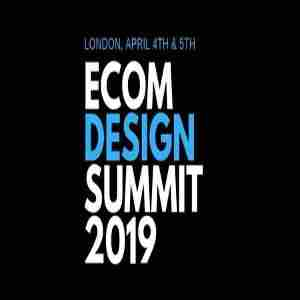 The eCommerce Design Summit 2019, London, 4th and 5th April in Greater London on 4 Apr