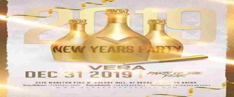 New Years Eve 2019 at Vera Cherry Hill - Party of the Year in Cherry Hill on 31 Dec