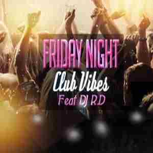 Friday Night Club Vibes in Phoenixville on Friday, February 1, 2019