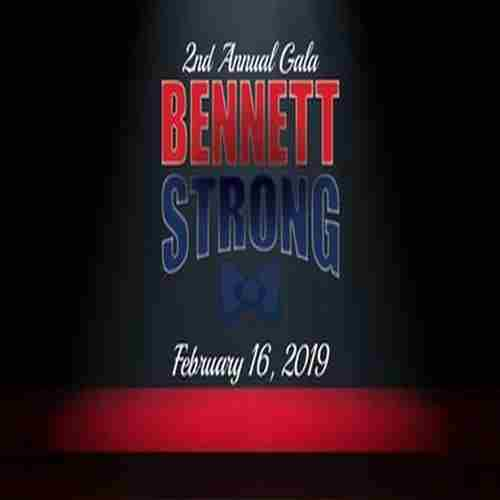2nd Annual BennettStrong Foundation Gala in Richboro on 16 Feb