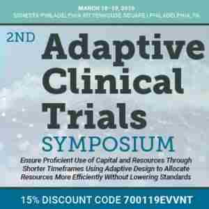 2nd Adaptive Clinical Trials Symposium in Philadelphia on 18 Mar