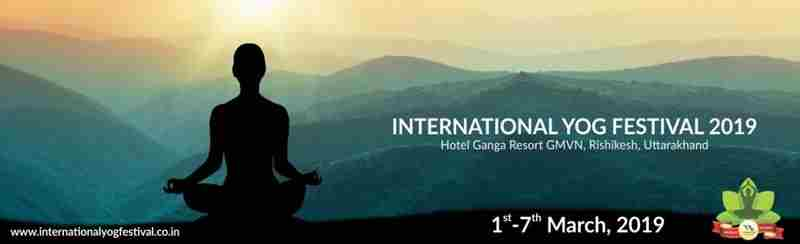 International Yog Festival 2019 in Rishikesh on 01 March 2019