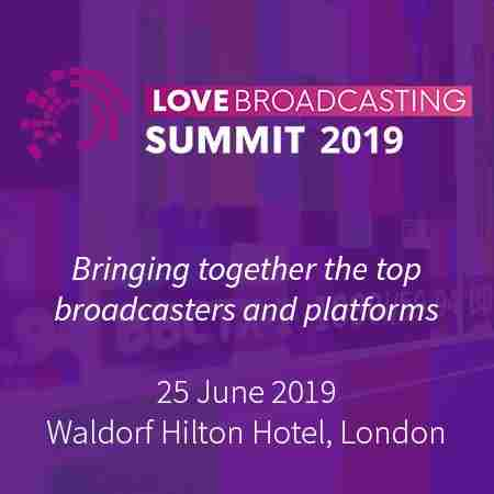 LOVE Broadcasting Summit 2019 in Greater London on 25 Jun
