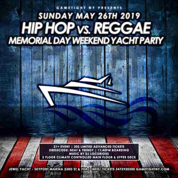NYC Hip Hop vs. Reggae Memorial Day Weekend Yacht Party 2019 in New York on 24 May 2019