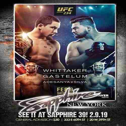 UFC 234 Viewing Party @ Sapphire 39 in New York on Saturday, February 9, 2019