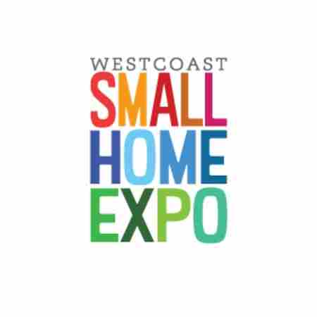 The Westcoast's Small Home Expo in Abbotsford on 1 Jun