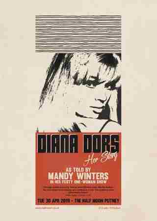 Diana Dors, Her Story. As told by Mandy Winters at Half Moon London 30/4/19 in Greater London on 30 Apr