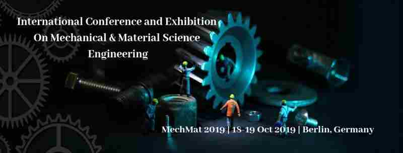 International Conference and Exhibition On Mechanical & Material Science Engineering in Berlin on 18 Oct