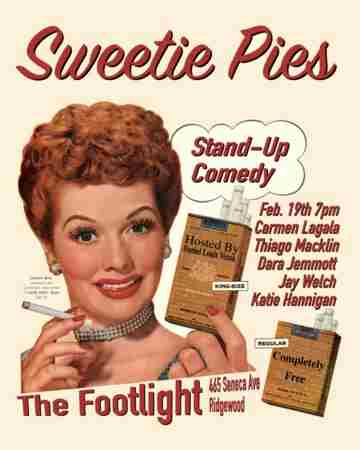 Sweetie Pies (Stand-Up at the Footlight) in New York on Tuesday, February 19, 2019