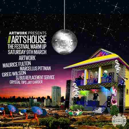 Art's House: The Festival Warm Up in Greater London on Saturday, March 9, 2019