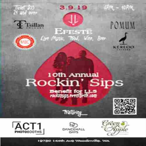 10th Annual Rockin' Sips at EFESTE in Woodinville on 9 Mar