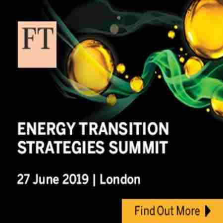 FT Energy Transition Strategies Summit 2019 | London | 27 June in London, on 27 Jun