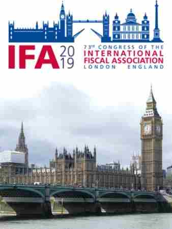IFA 2019 | 73rd International Fiscal Association Congress | London, UK in London on Sunday, September 8, 2019