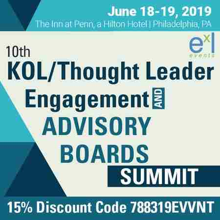 10th KOL/ Thought Leader Engagement & Advisory Boards Summit in Philadelphia on Tuesday, June 18, 2019