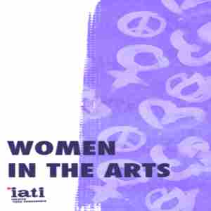 IATI | Women in the Arts | Women's History Month 2019 in New York on 10 Mar