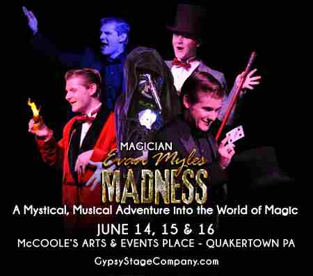Evan Myles - MADNESS on 15 Jun 2019 in Quakertown on 15 Jun